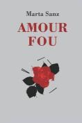 Amour Fou [Spanish]
