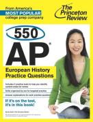 550 Ap European History Practice Questions