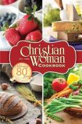 Christian Woman 80th Anniversary Cookbook