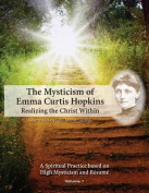 The Mysticism of Emma Curtis Hopkins