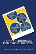 Terrian Journals for the Misguided