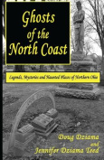 Ghosts of the North Coast