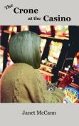 The Crone at the Casino