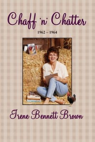 Chaff 'n' Chatter by Irene Bennett Brown