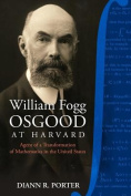 William Fogg Osgood at Harvard
