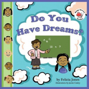 Do You Have Dreams?