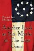 Another Look at Six Myths in the Lost Cause