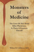 Monsters of Medicine