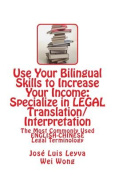 Use Your Bilingual Skills to Increase Your Income