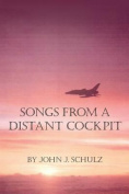 Songs from a Distant Cockpit