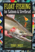 Float-Fishing for Salmon & Steelhead