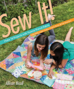 Sew It!: Make 17 Projects with Yummy Precut Fabric