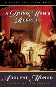 A Dying Man's Regrets