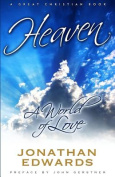 Heaven: A World of Love