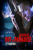 Aristotle: Out of Paradise
