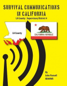 Survival Communications in California