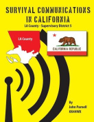 Survival Communications in California