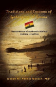 Traditions and Customs of Gadangmes of Ghana