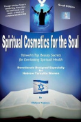 Spiritual Cosmetics for the Soul - Devotionals Designed Especially for Hebrew Ysraylite Women (Small Edition)