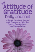 My Attitude of Gratitude Daily Journal