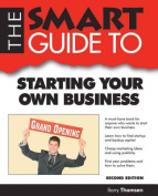 The Smart Guide to Starting Your Own Business (Smart Guides