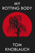 My Rotting Body