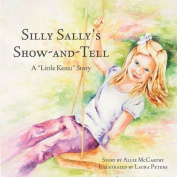 Silly Sally's Show-And-Tell