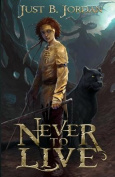 Never to Live