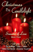 Christmas by Candlelight (Seasons of Love