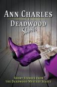 Deadwood Shorts