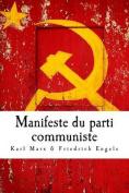 Manifeste Du Parti Communiste [FRE]