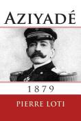 Aziyade: 1879 [FRE]
