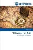 10 Voyages En Asie  [FRE]