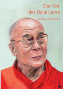 Der Tod Des Dalai Lama [GER]