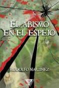 El Abismo En El Espejo [Spanish]