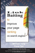 Link Baiting to Improve Your Page Ranking on Search Engine