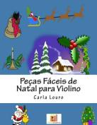 Pecas Faceis de Natal Para Violino [POR]