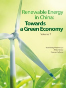 Renewable Energy in China: Towards a Green Economy