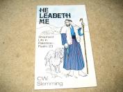 He Leadeth Me [Paperback]