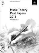 Music Theory Past Papers 2013, ABRSM Grade 2 (Theory of Music Exam papers & answers