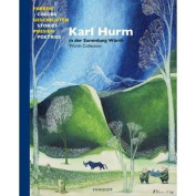 Karl Hurm - Colours, Stories, Poems
