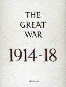 The Great War: 1914-18