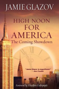 High Noon for America