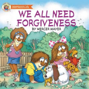 We All Need Forgiveness