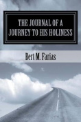 The Journal of a Journey to His Holiness