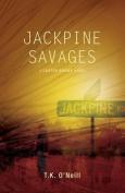Jackpine Savages