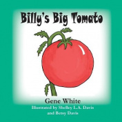 Billy's Big Tomato