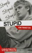 Stupid (SideStreets