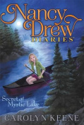 Secret at Mystic Lake (Nancy Drew Diaries