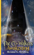 The Co-Walkers Awakening